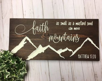 Matthew 17:20 Wood Sign - Faith as small as a Mustard Seed