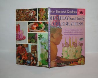 "Vintage Mid-Century 1963 ""Better Homes and Gardens Birthdays and Family Celebrations""!  Hardcover!  Filled w/ Recipes + Color Photos!"