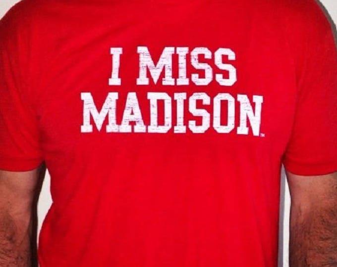 I MISS MADISON