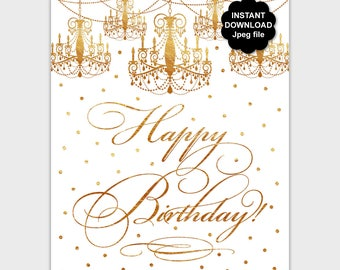 Gold Chandelier Happy Birthday Sign, Printable Gold Happy Birthday Poster, Elegant Happy Birthday Print, Gold Confetti, Instant Download PP8
