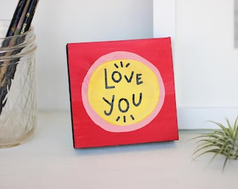 Tiny Love You Painting #182 Valentine's Gift