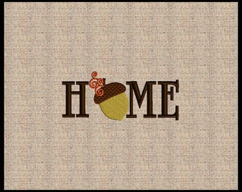 Word Home with Acorn O Fall Machine Embroidery Design Embroidery Design 12 sizes 4x4 up to 8x10