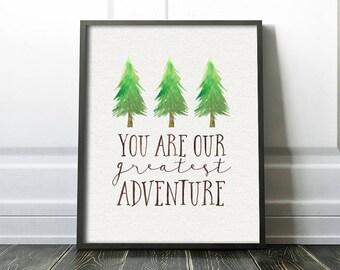 Nursery Art Printable - You Are Our Greatest Adventure - Woodland Nursery - Baby Boy Art - Art Print - Rustic Nursery - Green - SKU:476