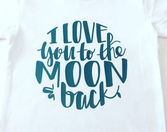 Kids I Love You To The Moon And Back Shirt, Adults I Love You to the Moon and Back Shirts, Kids I Love You to the Moon and Back, Trendy Tops