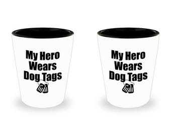 My Hero Wears Dog Tags Shot Glass SET OF TWO Veteran Gift Couples His Hers Military Veterans