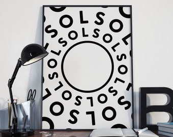 SOL (Modern Wall Art, Typography Art Print, Black and White Print)