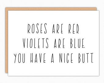Funny Valentine Card. Valentines Day Card. Funny Anniversary Card. For Boyfriend. For Him. For Her. Love Cards. Roses are red nice butt 021