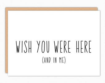 Missing You Card. Miss You Boyfriend Gift. Long Distance Relationship Card. Naughty Thinking of You. Care Package. Wish You Were Here