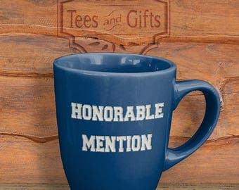 Funny Etched Coffee Mug, Honorable Mention
