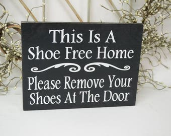 This is a shoe free home please remove your shoes at the door, 10x7.5 Solid Wood Sign