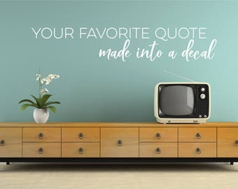 Custom Wall Decal Quote - Create Your Own Wall Words Home Decor