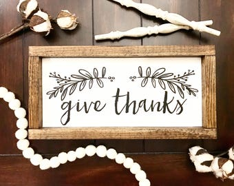 Give Thanks / Farmhouse style / Rustic / Thanksgiving / Thanks / Sign / Modern Farm style