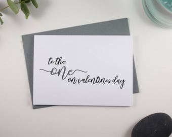 To the One on Valentines Day Card // Grey and Black // Script Design