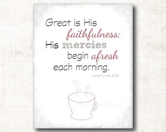 Great is His faithfulness, Scripture Art Print, Art Print