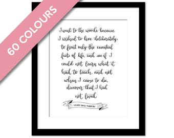Walden Henry David Thoreau Hand Lettered Art Print - Went to the Woods Walden Pond - Inspiration Motivational - Literary Quote Nature Poster
