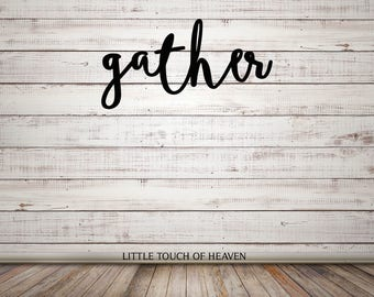 Gather laser cut word- not painted