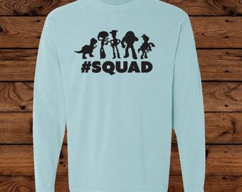 Disney Toy Story Squad T-Shirt - Comfort Colors Long Sleeve - Woody - Buzz Lightyear - Dinosaur - Jessie - #squad - Disney Vacation