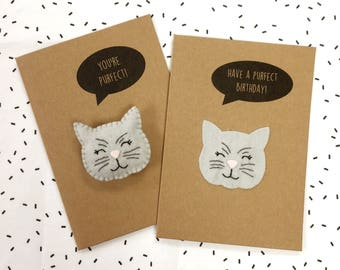 You're Purfect Perfect Card - Purfect Cat Happy Birthday Card - Valentine's Card - Anniversary Card -  Felt Pun Card - Felt Cat Badge Brooch