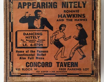 Ronnie Hawkins and the Hawks Ad Reproduction