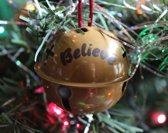 Christmas Bell Ornament - Bell Decoration - Sleigh Bell - Bell Holiday Decoration - Jingle Bell Ornament - Believe Bell - I Believe - Santa