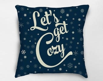 Let's Get Cozy Pillow, Christmas Pillow, Winter Pillow, Christmas Decor, Holiday Pillows, Winter Decor, Holiday Decor, Cozy Pillow