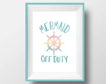Mermaid Off Duty Sign || Mermaid Sign || Girl Room Decor || Beach Theme || Nursery Decor || Digital Prints
