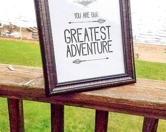 Clearance You are our greatest adventure.  Framed print