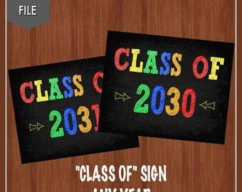 Class of 2030 Sign - First Day of School Chalkboard - Digital - Any Year - Class of 2031 Sign - Preschool Sign - Kindergarten Chalkboard