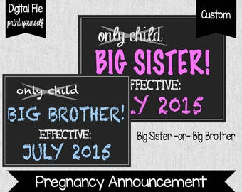 Only Child Expiring - Pregnancy Announcement - Big Sister - Big Brother - Big Sibling Announcement - Digital File - Announce Baby