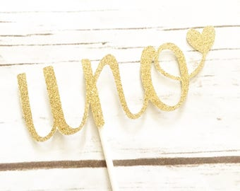 First Birthday Cake Topper - Uno Cake Topper - 1st Birthday - Smash Cake Topper - Gold Glitter Cake Topper - Birthday Decor