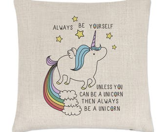 Unicorn Always Be Yourself Linen Cushion Cover