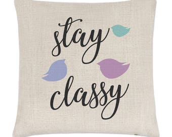 Stay Classy Linen Cushion Cover