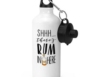 Shhh There's Rum In Here Sports Bottle