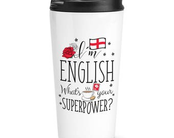 I'm English What's Your Superpower Travel Mug Cup