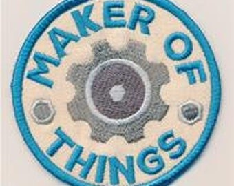Embroidered Patch / applique - adventure merit badges maker of things - sew, glue or iron on patch