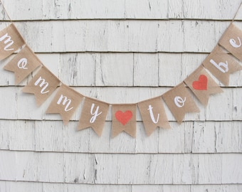 Mommy To Be Banner, Mama To Be, Mommy To Be Bunting, Coral Baby Shower Decorations, Rustic Baby Shower Decor, Burlap Baby Shower Banner