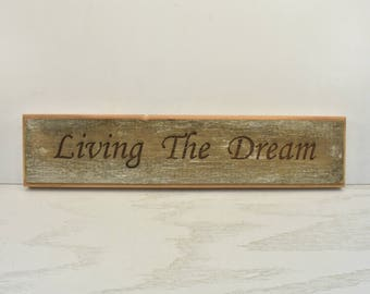 Living the Dream Barnwood Door Topper