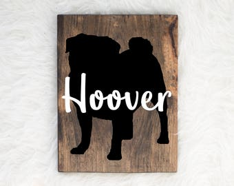 Hand Painted Pug Silhouette on Stained Wood with Name Overlay, Dog Decor, Painting, Gift for Dog People, New Puppy Gift