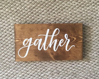 Gather - Rustic Wood Sign- Christmas Sign - Thanksgiving Sign - Early American Stain - Farmhouse Sign - Shelf Sign