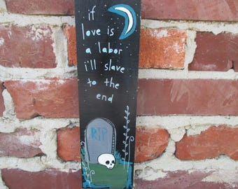 Rise Against lyrics painting on salvaged wood, swing life away lyrics, Rise Against, slave for your love, tombstone, skull, melodic hardcore