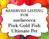 RESERVED LISTING for suelarocca Pink Gold Fish Ultimate Pet, Fish in a bag, vegan.