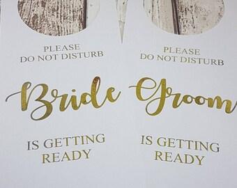 Do Not Disturb Wedding Sign Door Hanger Bride Groom Getting Ready Gold Foil
