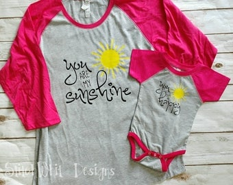 You are my Sunshine - You make me happy / Mother Daughter Matching Reglan shirts