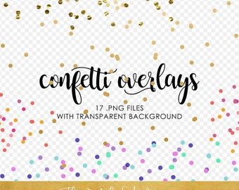Confetti Overlay Clipart Set - Gold, Glitter & Color - INSTANT DOWNLOAD - 17 .PNG Files
