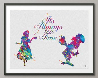 Alice in Wonderland Quote Tea Time Watercolor Print Princess Print Gift Children Decor Nursery Wall Art Kids Wall Decor Mad Hatter Print-954