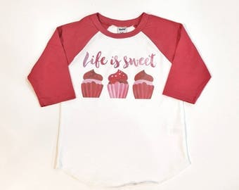 Life is Sweet - Girl Valentine Shirt - Custom Valentines - red cupcake shirt - Girl Heart Shirt - Custom Holiday Shirt