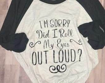 Roll My Eyes Raglan T-Shirt