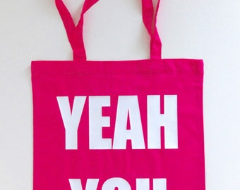 Tote Bag Yeah You Cotton Bag Shopping Books Food 2 Handles Pink White