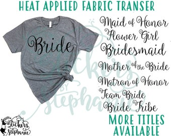 IRON ON v97-C Carried Away Wedding Bridal Party Bride Bridesmaid Heat Applied T-Shirt Fabric Transfer Decal