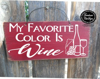 wine, wine sign, wine decor, wine gift, my favorite color is wine, wine drinker, wine decoration, wine wall art, wine wall decor